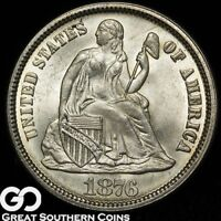 1876 SEATED LIBERTY DIME, SUPER  SOLID GEM BU  SHIPS FREE