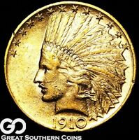 1910 GOLD EAGLE $10 GOLD INDIAN NICE MINT LUSTER    FREE SHI