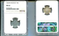 MEXICO 1907 10 CENTAVOS SILVER COIN NGC MINT STATE 62 8132L