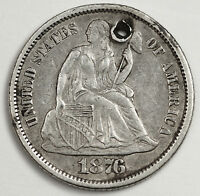 1876-S SEATED LIBERTY DIME.  X.F.  HOLED.  91079