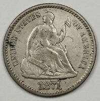 1871 LIBERTY SEATED HALF DIME.  NATURAL X.F.  117432