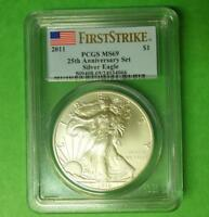 2011 PCGS MINT STATE 69 FIRST STRIKE SILVER EAGLE FROM 25TH ANNIVERSARY SET, FLAG LABEL