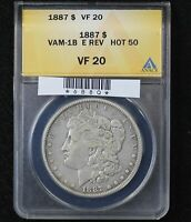 1887 MORGAN DOLLAR ANACS VF-20 VAM-1B E REVERSE HOT 50
