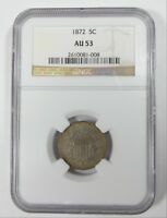 1872 SHIELD NICKEL CERTIFIED NGC AU 53  5-CENTS