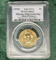 2010 PCGS MINT STATE 67 MILLARD FILLMORE MISSING EDGE LETTERS $1, MINT ERROR COIN