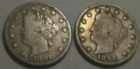 PAIR OF VG-F LIBERTY V NICKELS. 1891 VG-FINE & 1896 VG-FINE.