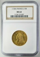 LUD XV FRANCE  1 LOUIS D'OR 1728A  NGC  MS62  GOLD