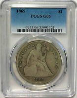 1865 SEATED LIBERTY DOLLAR $1 SILVER COIN PCGS G06 --