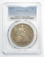 1872 LIBERTY SEATED DOLLAR CERTIFIED  PCGS  VF 25 SILVER $