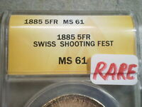 1885 5 FRANCS SWISS SHOOTING FEST MINT STATE 61 ANACS-----SHIPS FREE-----------