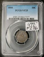 1844 SEATED LIBERTY DIME.  IN PCGS HOLDER.  VF 25.    F276