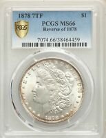 1878 7TF US MORGAN SILVER DOLLAR $1 - REVERSE OF 1878 - PCGS MINT STATE 66
