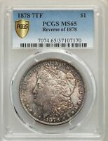 1878 7TF US MORGAN SILVER DOLLAR $1 - REVERSE OF 1878 - PCGS MINT STATE 65