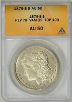 1879-S  REVERSE OF 78  ANACS  AU50    VAM-39  TOP 100    6298993