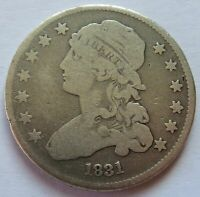 1831 CAPPED BUST SILVER QUARTER VINTAGE EARLY DATE 25C COIN   092052A