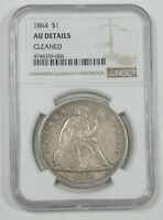 NGC AUTHENTIC 1864 LIBERTY SEATED DOLLAR AU DETAILS SILVER DOLLAR