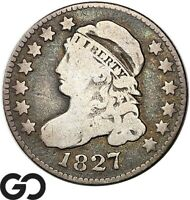 1827 CAPPED BUST DIME COLLECTOR COIN EARLY SILVER TYPE