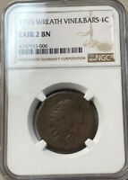 1793 LARGE CENT NGC WREATH VINE AND BARS FAIR 2 BN SHIPS FREE