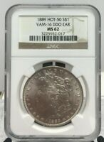 1889 MORGAN SILVER DOLLAR VAM 16 DDO EAR NGC MINT STATE 62 HOT 50  BIN SHIPS FREE