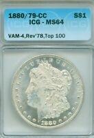 1880-CC ICG MINT STATE 64 MORGAN DOLAR - VAM 4, TOP 100, REVERSE OF 1878 - WHITE AND SPL