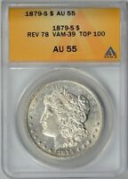 1879-S  REVERSE OF 78  ANACS  AU55    VAM-39  TOP 100    6299022