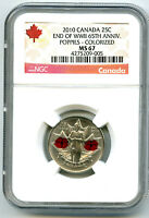 2010 CANADA 25 CENT NGC MS67 POPPY QUARTER COLORIZED WWII 65