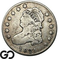 1821 CAPPED BUST QUARTER EARLY COLLECTOR SILVER 25C