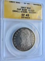 1807 CAPPED BUST HALF DOLLAR SMALL STARS O-113 ANACS EF 45 DETAILS DISCOUNTED