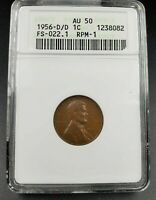 1956 D D/D LINCOLN WHEAT CENT PENNY VARIETY AU50 ANACS RPM 001 FS-022.1 FS-501