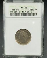 1883 NO CENTS LIBERTY V NICKEL VARIETY COIN ANACS MINT STATE 62 RPD 011 REPUNCHED DATE