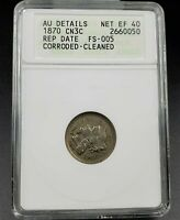 1870 P LIBERTY 3C THREE CENT NICKEL COIN ANACS AU DETAILS RPD DDO FS-101 FS-005