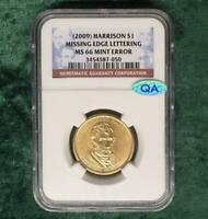 2009 NGC MINT STATE 66 MISSING EDGE LETTERS PRESIDENT HARRISON $1 COIN, QA STICKER
