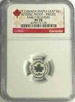 2015 $1 CANADA SILVER MAPLE LEAF INCUSE NGC PF70 REVERSE PRO