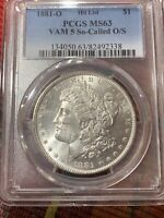 1881-O VAM-5 HIT LIST SO-CALLED O/S PCGS MINT STATE 63 MORGAN DOLLAR