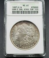 1887 O MORGAN SILVER DOLLAR VARIETY COIN ANACS MINT STATE 61 VAM-5 DOUBLE STARS TOP 100
