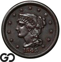 1845 LARGE CENT BRAIDED HAIR SHARPLY STRUCK CHOICE BU   COLLECTOR COPPER