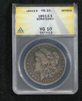 1893-S MORGAN DOLLAR ANACS VG-10 SCRATCHED 0G3J