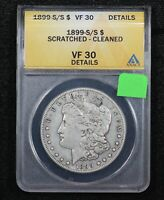 1899-S/S MORGAN DOLLAR ANACS VF-30 DETAILS SCRATCHED - CLEANED 0233