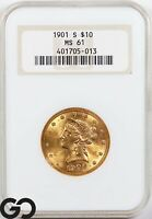1901 S MS61 GOLD EAGLE $10 GOLD LIBERTY NGC MINT STATE 61