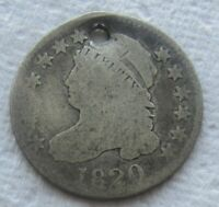 1820 CAPPED BUST DIME  DATE EARLY LARGE DIAMETER VG DETAIL HOLED