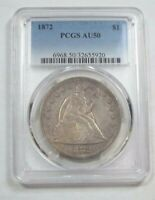 1872 LIBERTY SEATED DOLLAR CERTIFIED  PCGS  AU 50  SILVER DOLLAR