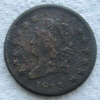 1813 CLASSIC HEAD LARGE CENT  DATE VF DETAIL CORRODED