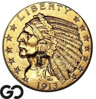 1913 HALF EAGLE $5 GOLD INDIAN NICE BU      FREE SHIPPING