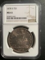 1878 S MS61 NGC GREAT TYPE COIN   US TRADE DOLLAR   GREAT TYPE COIN