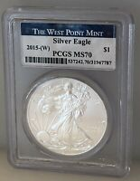 2015 W SILVER EAGLE S$1 PCGS MS70 THE WEST POINT MINT