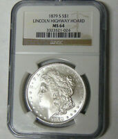 NGC MINT STATE 64 1879-S MORGAN SILVER DOLLAR LINCOLN HIGHWAY HOARD SAN FRANCISCO MINT