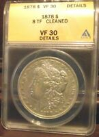 1878 8TF $1 MORGAN DOLLAR ANACS VF30 DETAILS CLEANED
