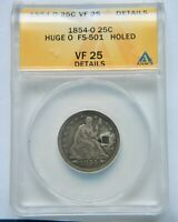 1854-O HUGE O SEATED LIBERTY QUARTER ANACS VF 25 DETAIL WE HAVE THE TOUGH DATES