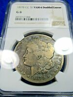 1878 CC MORGAN SILVER DOLLAR TOP 100 VAM 6 DOUBLED LEAVES G6 NGC DUAL TONED
