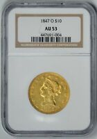 1847 O  $10 GOLD LIBERTY  NGC  AU53     NEW ORLEANS GOLD